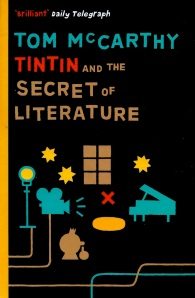 Tom-McCarthy-Tintin-and-the-Secret-Art-of-Literature